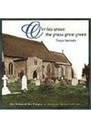 Various Artists - O'er His Grave The Grass Grew Green