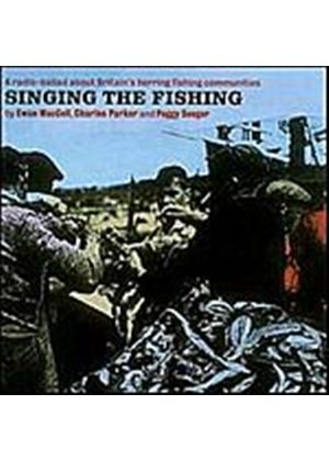 MacColl, Parker, Seeger - Singing The Fishing (Radio-Ballads #3) (Music CD)