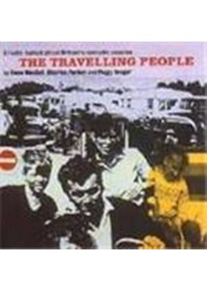 Ewan MacColl/Charles Parker/Peggy Seeger - Radio Ballads Vol.8 (The Travelling People)