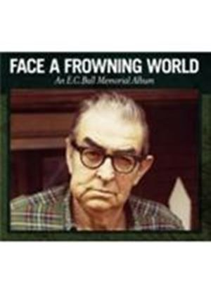 Various Artists - Face A Frowning World (An E.C. Ball memorial album) (Music CD)