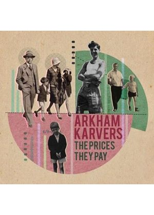 Arkham Karvers - The Prices They Pay (Music CD)
