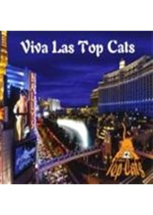 Top Cats (The) - Viva Las Top Cats (Music CD)