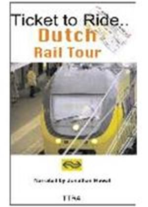 Ticket To Ride - Dutch Railtour