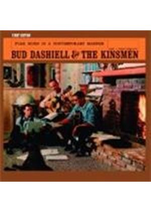Bud Dashiell & The Kinsmen - Bud Dashiell And The Kinsmen (Music CD)