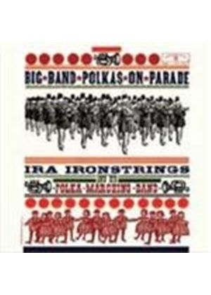 Ira Ironstrings - Big Band Polkas On Parade (Music CD)