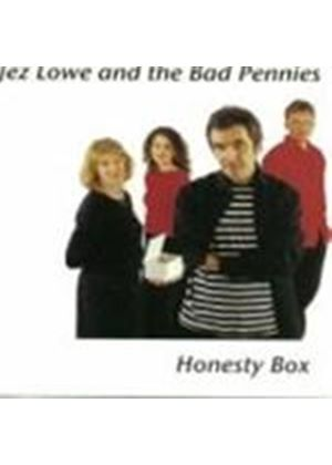 Jez Lowe And The Bad Pennies - Honesty Box (Music CD)