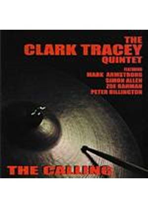 Clark Tracey Quintet - The Calling (Music CD)