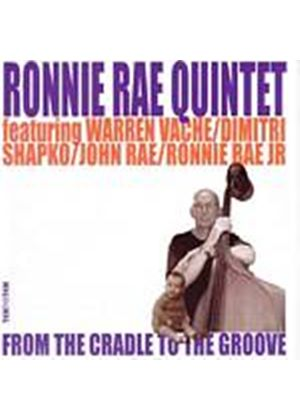 Ronnie Rae Quintet - From The Cradle To The Groove (Music CD)