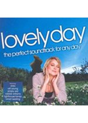 Various Artists - Lovely Day - The Perfect Soundtrack For Any Day (Music CD)