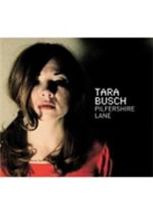 Tara Busch - Pilfershire Lane (Music CD)