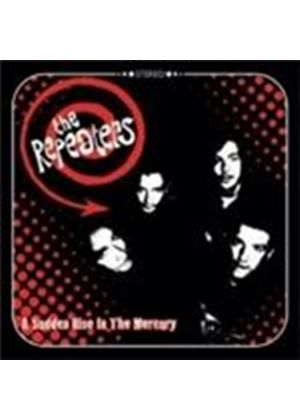 Repeaters - Sudden Rise In The Mercury, A (Music CD)