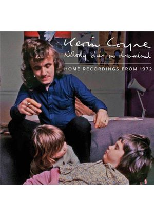 Kevin Coyne - Nobody Dies In Dreamland - Home Recordings From 1972 (Music CD)