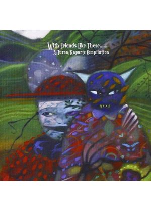 Various Artists - With Friends Like These (Music CD)