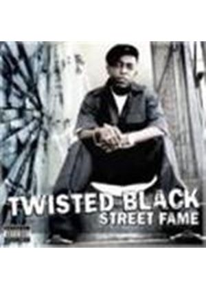 Twisted Black - Street Fame (Music CD)