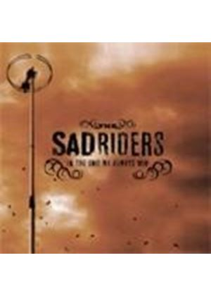 Sad Riders - In The End We Always Win (Music CD)