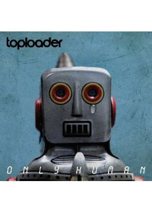 Toploader - Only Human (Music CD)