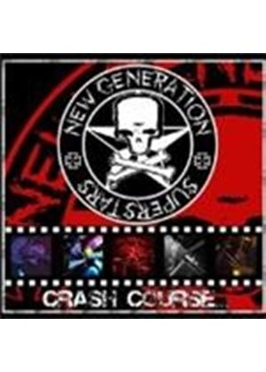 New Generation Supersatrs - New Generation Superstars - Crash Course... In Rock N Roll (Music CD)
