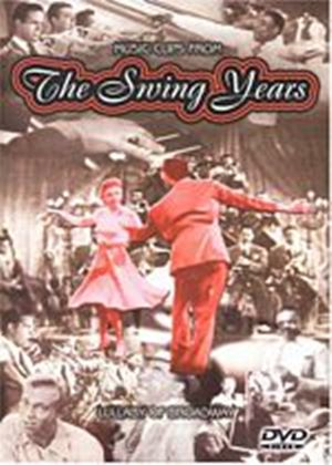 Swing Years, The - Lullaby Of Broadway