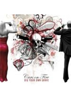 Cars On Fire - Dig Your Own Grave (Music CD)