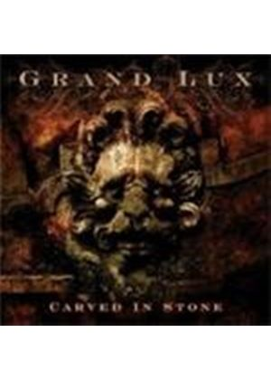 Grand Lux - Carved In Stone
