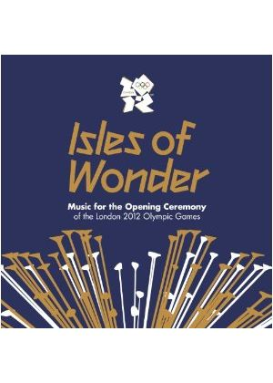 Various Artists - Isles of Wonder - Music For The Opening Ceremony Of The London 2012 Olympic Games (2 CD) (Music CD)