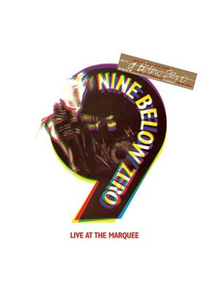 Nine Below Zero - Live at the Marquee (Live Recording/+DVD)