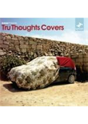 Various Artists - Tru Thoughts Covers (Unfold Presents) (Music CD)