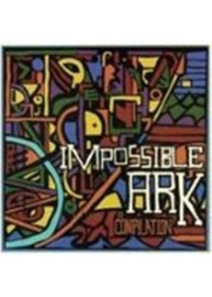 Various Artists - Impossible Ark (A Compilation) (Music CD)