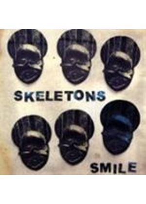 Skeletons (The) - Smile (Music CD)
