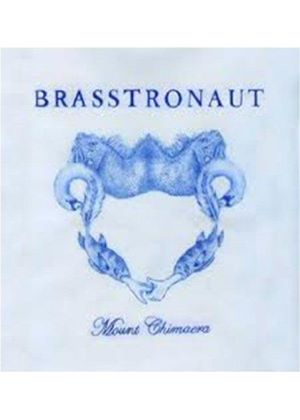 Brasstronaut - Mount Chimera (Music CD)