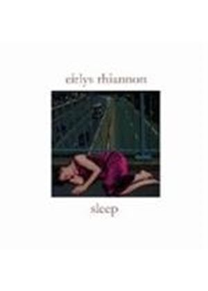 Eirlys Rhiannon - Sleep (Music CD)