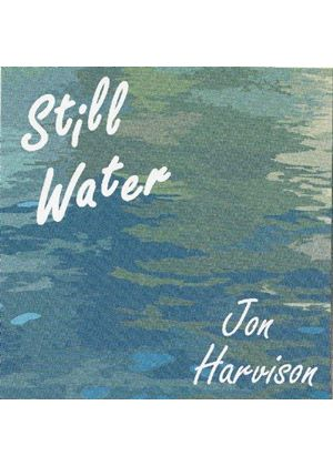 Jon Harvison - Still Water (Music CD)