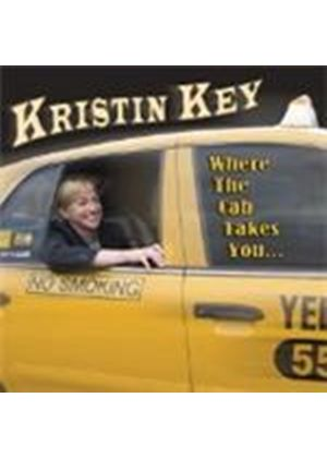 Kristin Key - Where The Cab Takes You (Music CD)