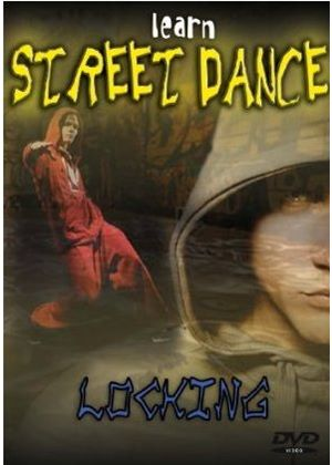 Learn To Street Dance - Locking And Crumping