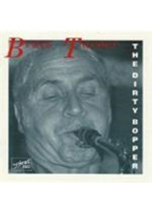 Bruce Turner Quartet - Dirty Bopper, The