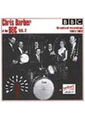 Chris Barber - Chris Barber At The BBC (More Wireless 1961-1963)