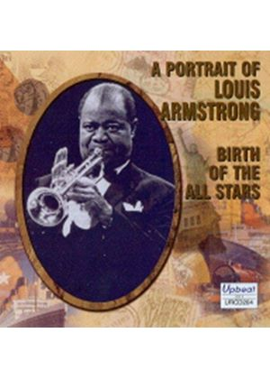 Louis Armstrong - Birth of the All Stars (Music CD)