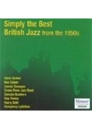 Various Artists - Simply The Best British Jazz From The 1950's