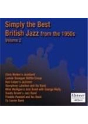 Various Artists - Simply The Best British Jazz From The 1950s Vol. 2 (Music CD)