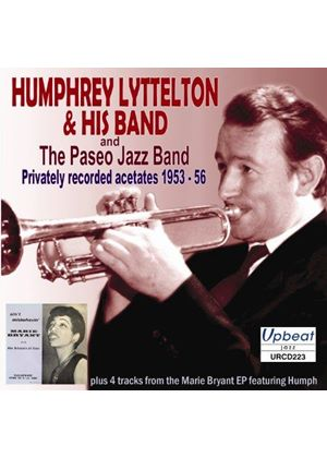 Humphrey Lyttelton - Privately Recorded Acetates 1953-56 (Music CD)