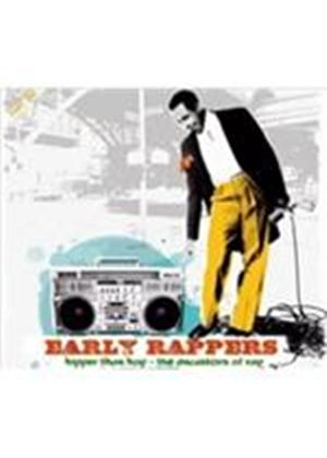 Various Artists - Early Rappers (Music CD)