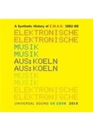 Various Artists - Synthetic History Of E.M.A.K 1982-1988, A (Electronische Musik Aus Koln) (Music CD)