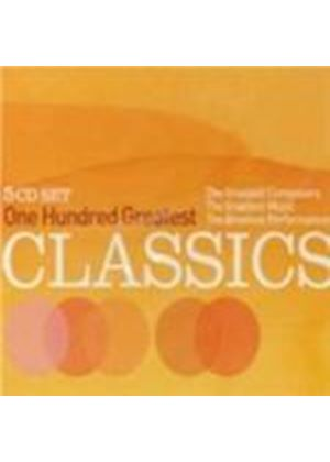 VARIOUS COMPOSERS - 100 Greatest Classics