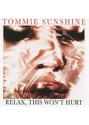 Various Artists - Relax This Won't Hurt (Mixed By Tommie Sunshine) (Music CD)