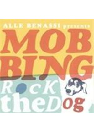 Alle Benassi - Presents Mobbing Rock The Dog (Music CD)
