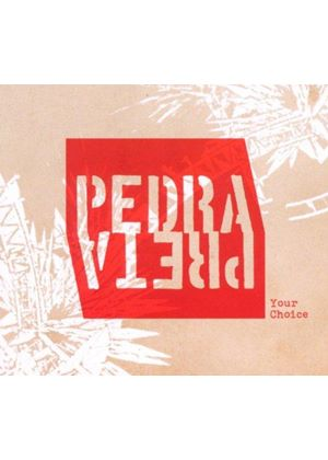 Pedra Preta - Your Choice (Music CD)