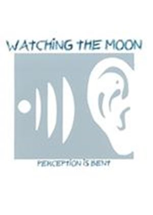 Watching the Moon - Perception Is Bent (Music CD)