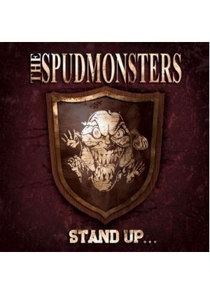Spudmonsters - Stand up for What You Believe (Music CD)