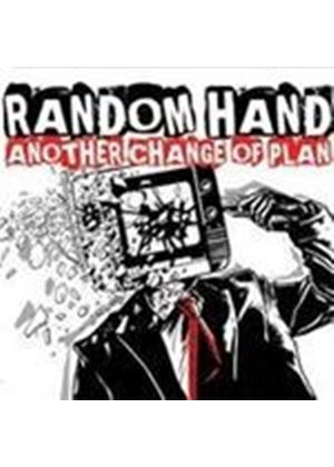 Random Hand - Another Change Of Plan (Music CD)