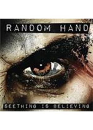 Random Hand - Seething Is Believing (Music CD)